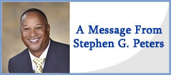 A Message From Stephen G. Peters